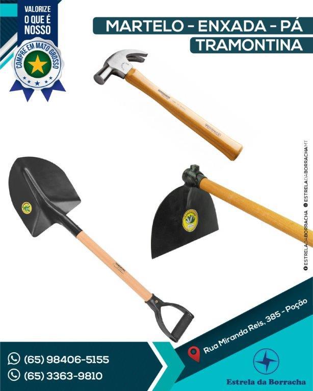 MARTELO - ENXADA - PÁ TRAMONTINA